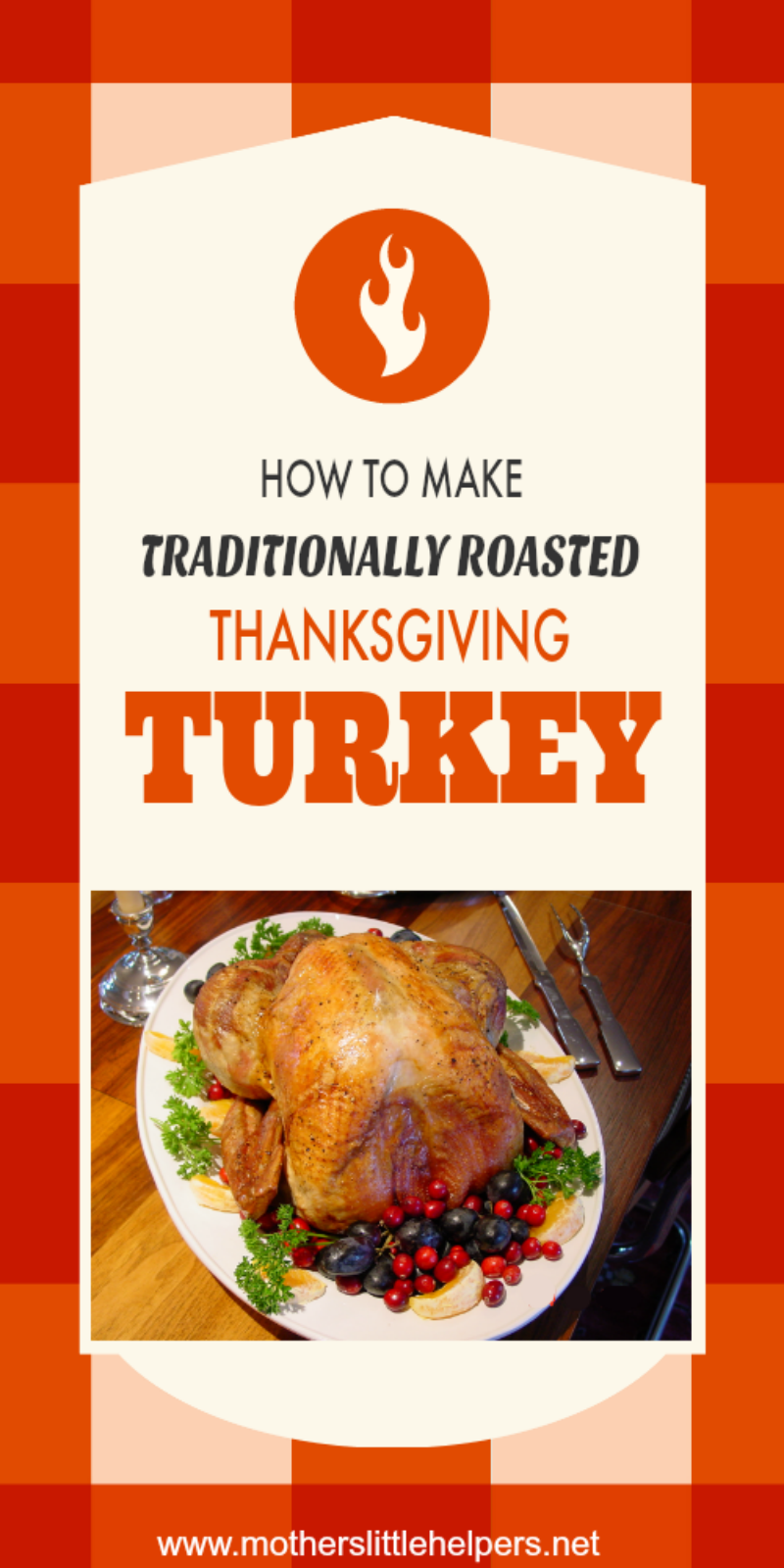 Traditionally Roasted Thanksgiving Turkey Recipe