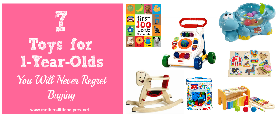 7 Toys for 1-Year-Olds You Will Never Regret Buying