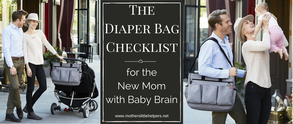The Diaper Bag Checklist for the New Mom with Baby Brain